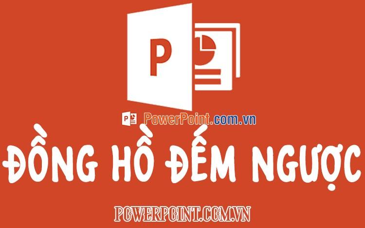 Cách làm đồng hồ đếm ngược trong Powerpoint có âm thanh